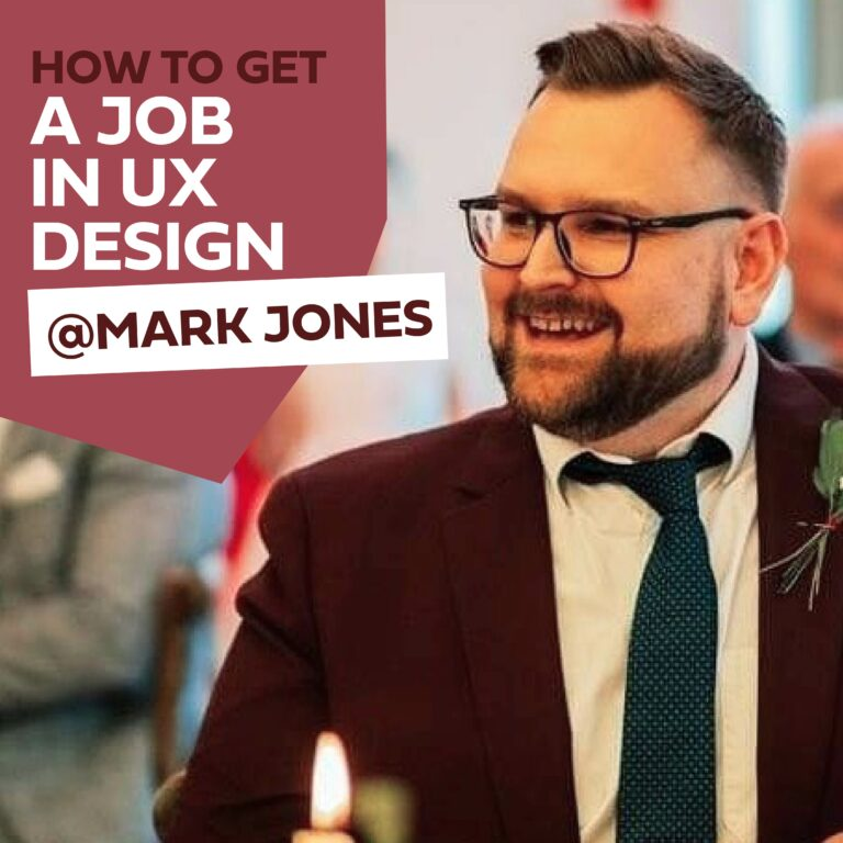 HOW-TO-GET-A-UX-DESIGN-JOB-BY-MARK-JONES