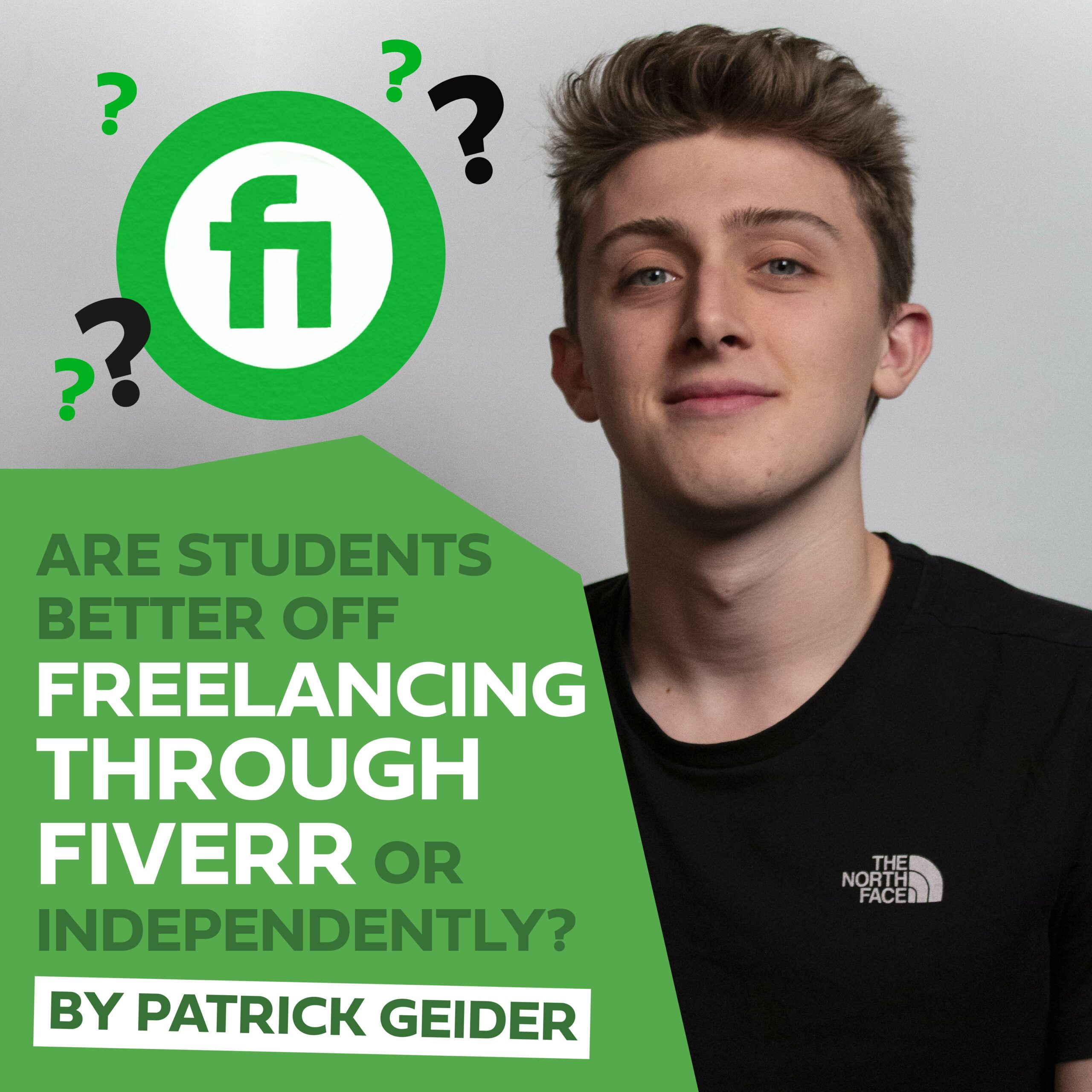 Are Students better off freelancing through Fiverr or independently?